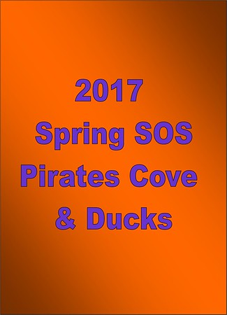 2017 Spring SOS Thursday - Pirates Cove & Ducks