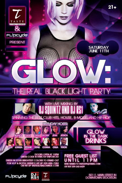 Taste & Fl!pcyde presents GLOW: The Real Black Light Party @ TASTE Ultra Lounge 6.11.11