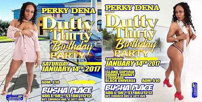 "PERKY DENA PRESENTS ""DUTTY THIRTY BIRTHDAY PARTY""(20)"