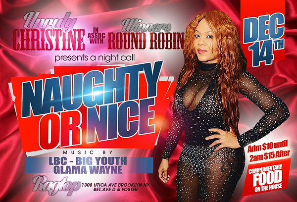 "UNRULY CHRISTINE ""NAUGHTY OR NICE ROUND ROBIN""(15)"