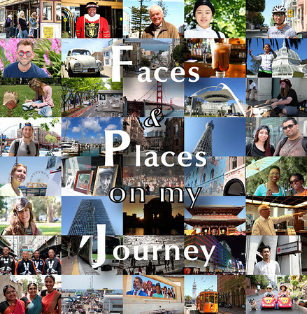 Faces & Places on my Journey