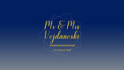 22.03 Mr & Mrs Vojdanoski