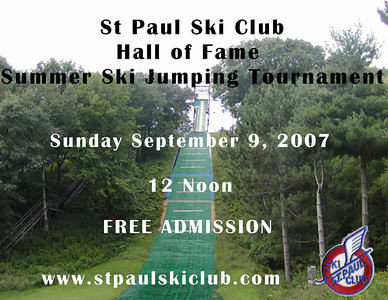SPSC Hall of Fame Summer Ski Jumping Tournament:  September 8 &  9, 2007