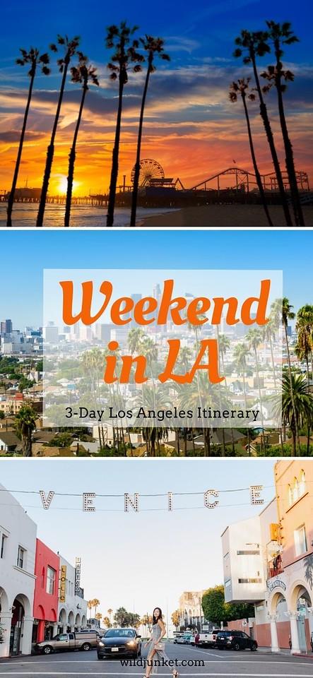 weekend in la - 3 days in los angeles - los angeles itinerary