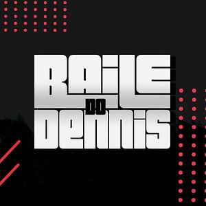 Baile do Dennis