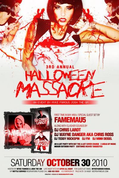 Myke Famous & Josh the GM presents 3rd Annual HALLOWEEN MASSACRE @ B4TWELVE 10.30.10