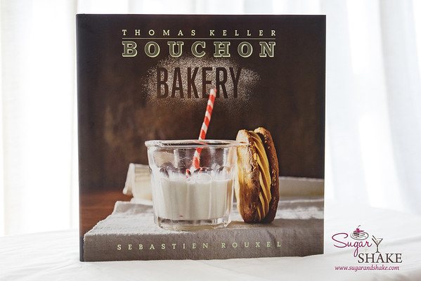 Bouchon Bakery by Thomas Keller and Sebastien Rouxel. Retail List Price: $50.00. 400 pages, hardcover. Clarkson Potter (October 2012). ISBN: 978-1579654351. © 2014 Sugar + Shake