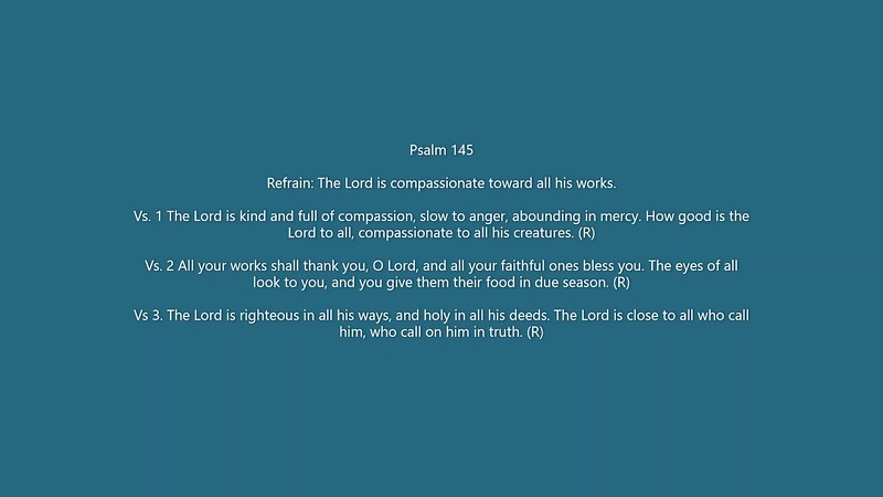 Ps. 145 The Lord is compassionate toward all his works.mp4
