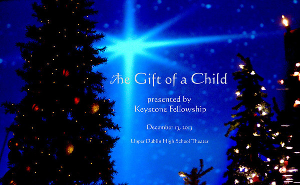 """Keystone Fellowship presents """"The Gift of a Child."""""""
