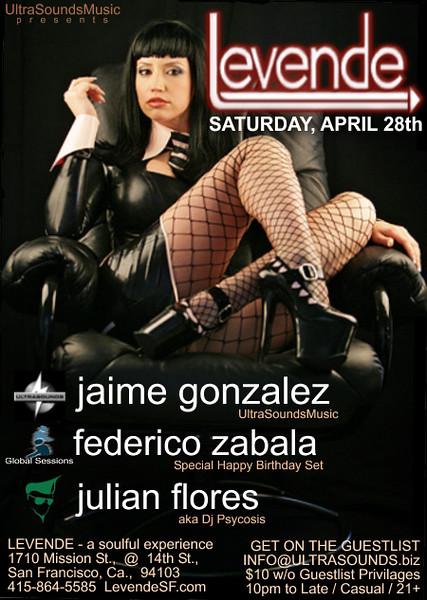 UltraSoundsMusic Presents  Levende Lounge 4th Saturdays w DJ Jaime Gonzalez & Guest @ Levende -SF4.28.07