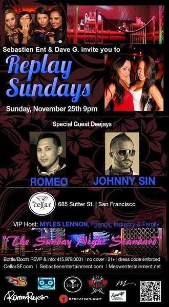 Replay Sundays @ The Cellar -SF 11.25.12
