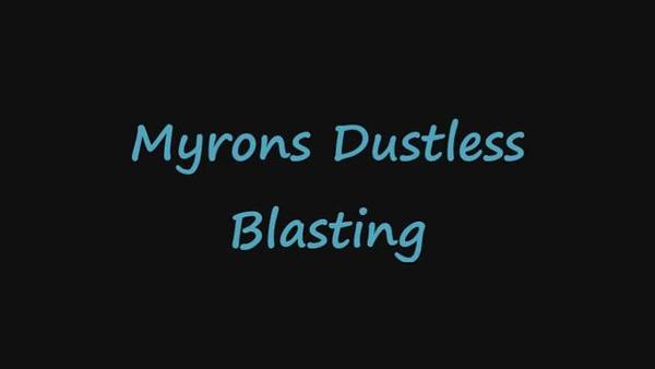 Myrons Dustless Blasting