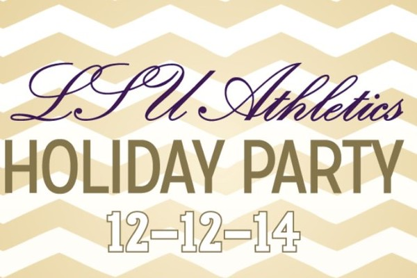 LSU Athletics Holiday Party 12/12/14