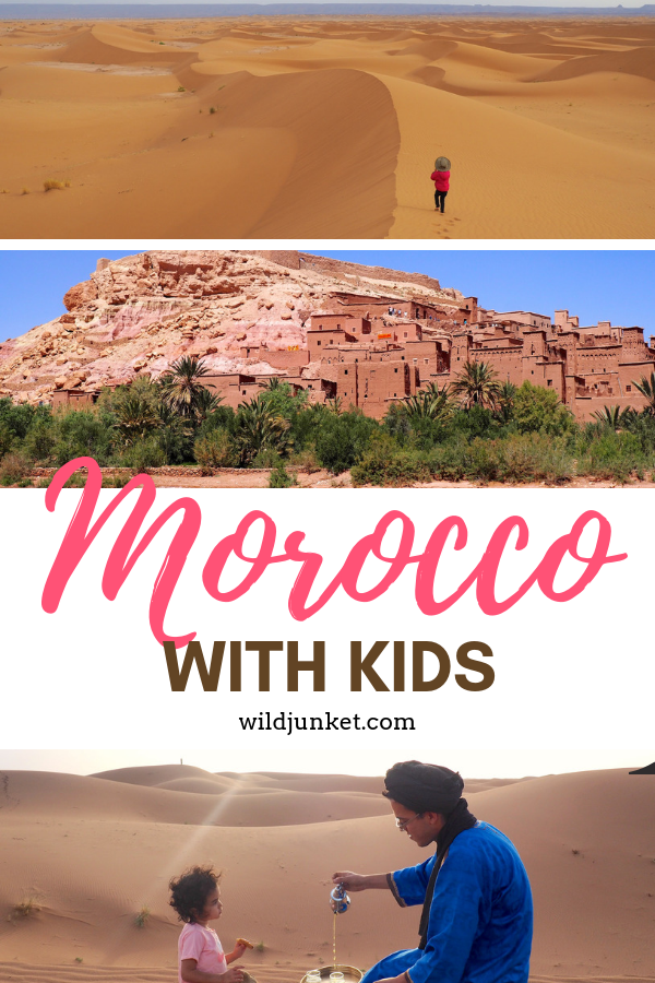 Morocco with Kids: My Detailed Family Travel Guide