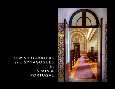 JEWISH Quarters and Synagogues in PORTUGAL and SPAIN 2018