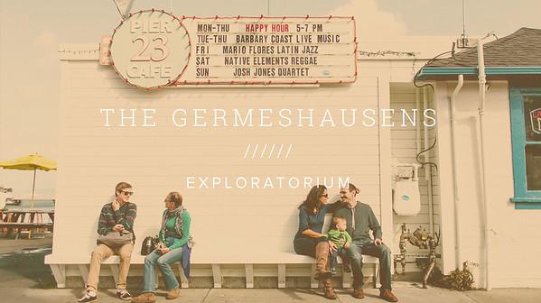 THE GERMESHAUSENS ////// EXPLORATORIUM