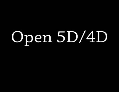 Open 5D/4D