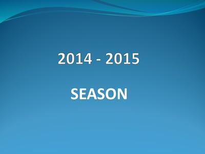 2014 - 2015 Season