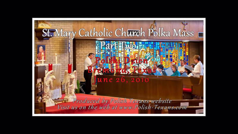Polka Mass At St. Mary Catholic Church In Bremond Texas
