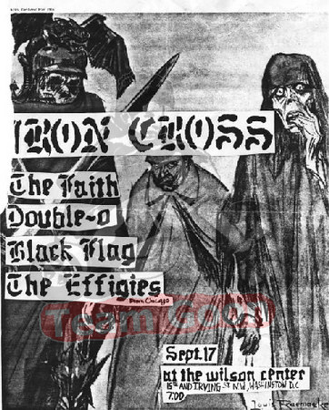 Iron Cross - The Faith - Double O - Black Flag - The Effigies