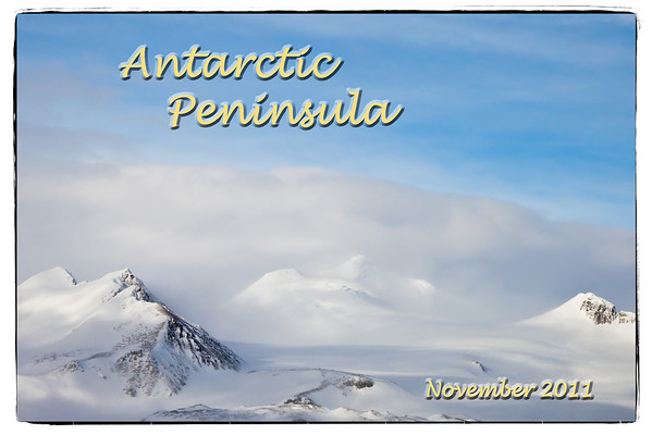Antarctic Peninsula 2011