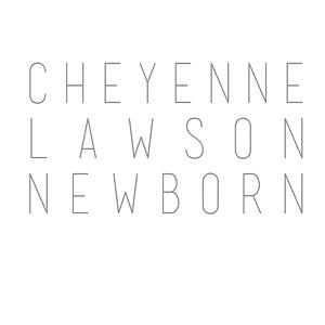 Cheyenne Lawson Newborn