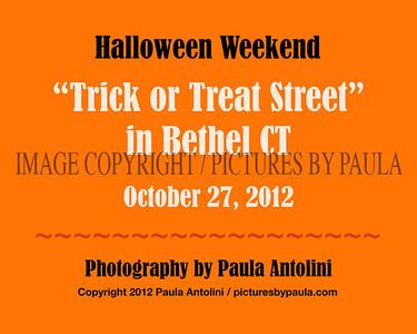 """HALLOWEEN EVENTS: """"TRICK OR TREAT STREET"""" in Bethel CT ~ October 27, 2012"""
