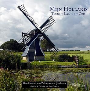 4) Mijn Holland, Tussen land en Zee