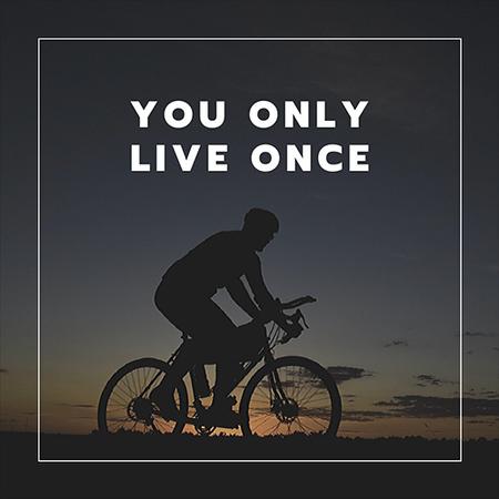 Live Once.jpg
