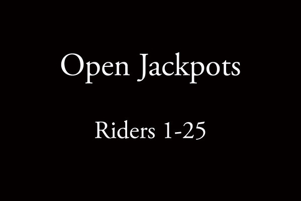 Open Jackpots  Riders 1-25