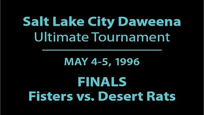 1996 Daweena Finals - Fisters vs. Desert Rats