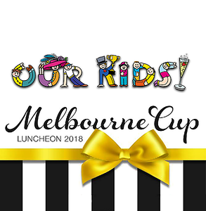 Our Kids - Melbourne Cup 2018