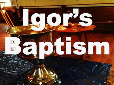 Igor's Baptism