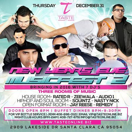 NYE Music Fest 2 At Taste @ Taste Nightclub 12.31.15