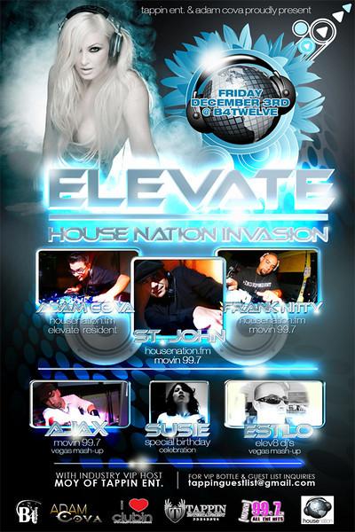 Tappin Entertainment & Adam Cova presents ELEVATE House Nation Invasion @ B4Twelve 12.3.10