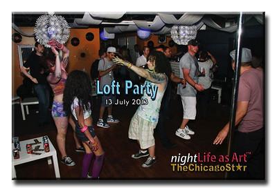 13 July 2013 Loft Party