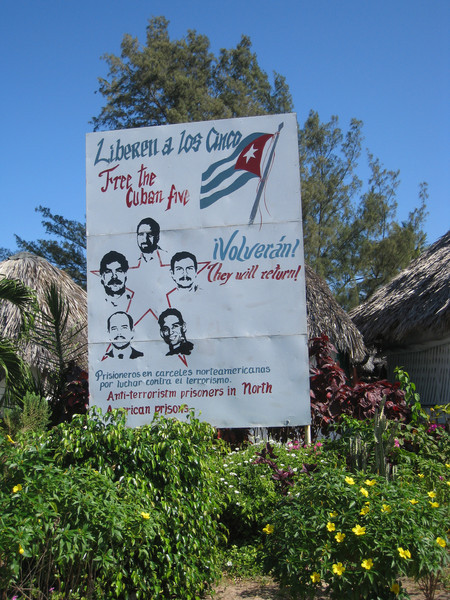 There were signs all over for the Cuban Five