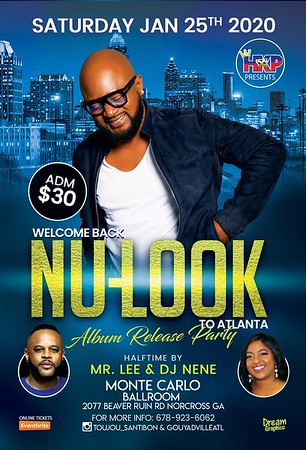 WELCOME BACK NU-LOOK TO ATLANTA ALBUM RELEASE PARTY