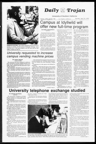 Daily Trojan, Vol. 67, No. 104, April 10, 1975