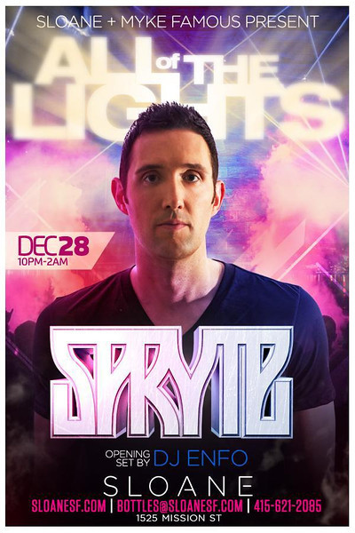 All of the Lights feat. Spryte @ Sloane 12.28.13