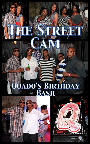 The Street Cam: Quado's Birthday Bash
