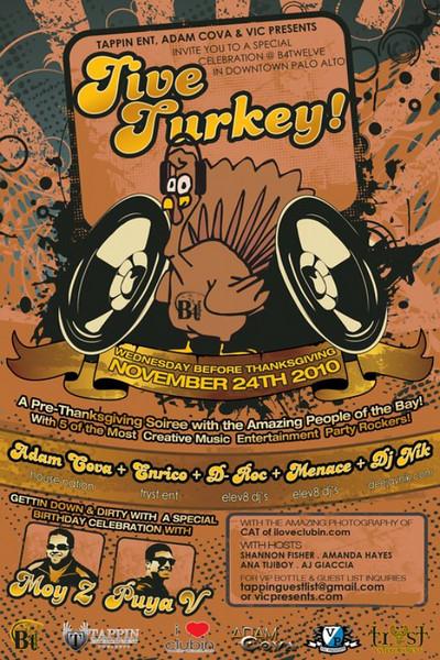 Tappin Entertainment, Adam Cova & Vic Presents JIVE TURKEY @ B4Twelve 11.24.10
