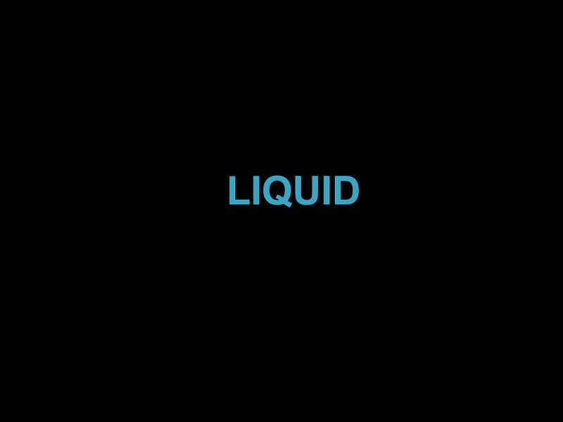 2.  Liquid - .jpg
