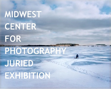 22.01.2018 - Midwest Center for Photography jured exhibition