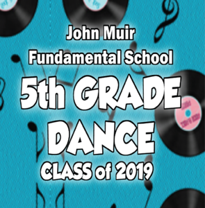 John Muir 5th Grade Dance 2019