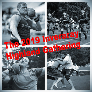 The 2019 Inveraray Highland Gathering