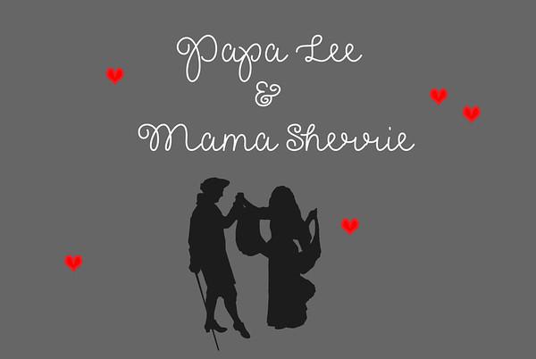 Papa Lee & Mama Sherrie