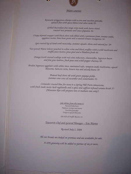 Fancy French food, check out the menu.