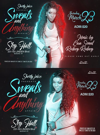 "SHERLY JUICE PRESENT HER ANNUAL ""SWEATS & ANYTHING 2017""(17)"