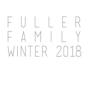 Fuller Family Winter 2018
